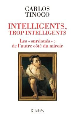 intelligents trop intelligents LATTES