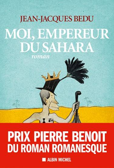 moi empereur du sahara